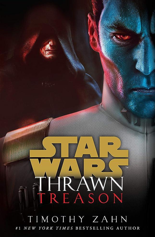 バスルームではごきげんようリアルThrawn: Treason (Star Wars) (Star Wars: Thrawn Book 3) (English Edition)