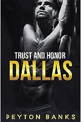 Dallas (Trust & Honor Book 1) Kindle Edition