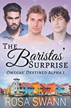 The Baristas' Surprise (Omegas' Destined Alpha 1): MMM Alpha/Omega Mpreg Romance (English Edition)