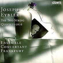 Eybler: String Quintets Op. 6