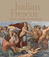 Italian Frescos: From Giotto to Tiepolo