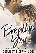 Breathe You (Pieces of Broken Book 2)