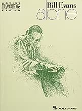Bill Evans - Alone (Artist Transcriptions Piano)