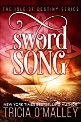 Sword Song (The Isle of Destiny Series Book 2) Kindle Edition