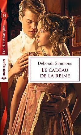 Le cadeau de la reine (Les Historiques) (French Edition)
