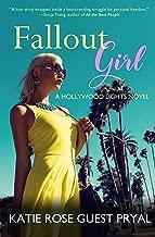 Fallout Girl: A Romantic Suspense Novel (Hollywood Lights Series Book 5)