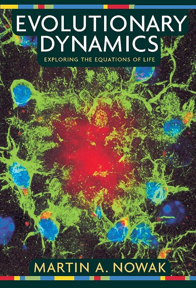 ペイント乱気流侮辱Evolutionary Dynamics: Exploring the Equations of Life (English Edition)