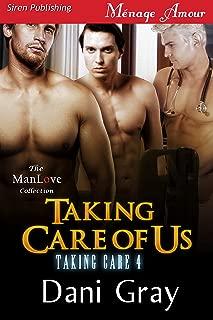 Taking Care of Us [Taking Care 4] (Siren Publishing Menage Amour ManLove)