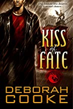 Kiss of Fate: A Dragonfire Novel (The Dragonfire Novels Book 3)