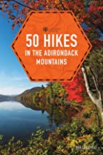 50 Hikes in the Adirondack Mountains (1st Edition) (Explorer's 50 Hikes)