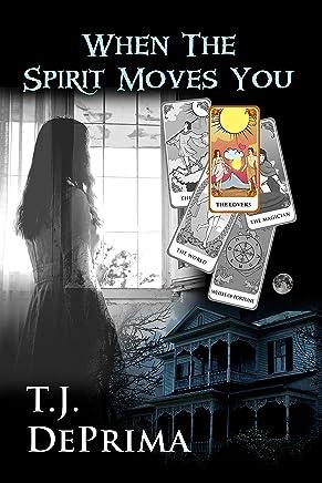 When The Spirit Moves You (When The Spirit... Book 1) (English Edition)
