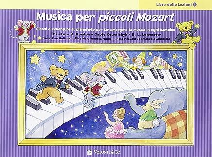 Musica per piccoli Mozart. Libro delle Lezioni: 4