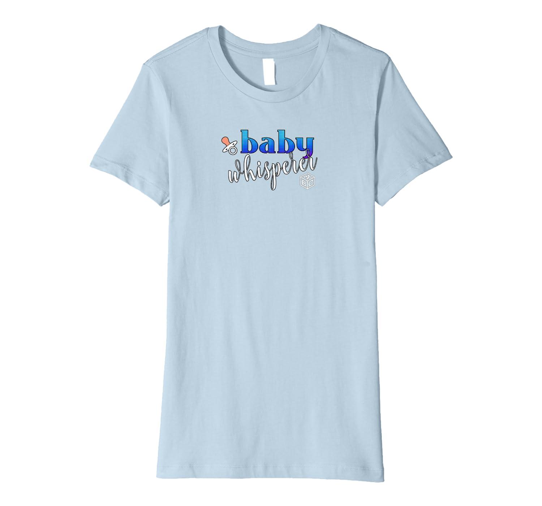 """""""Baby Whisperer"""" Gift For Babysitter Caregiver Premium T-Shirt"""