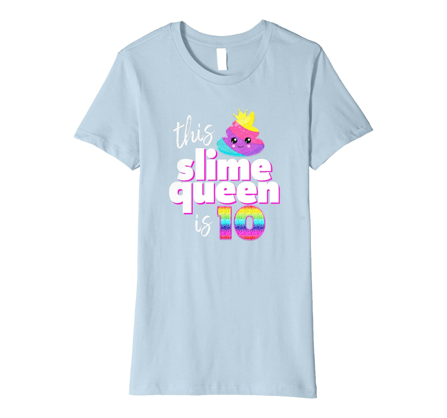 Slime Shirts for Girls Slime Queen 10th Birthday Shirt-Awarplus
