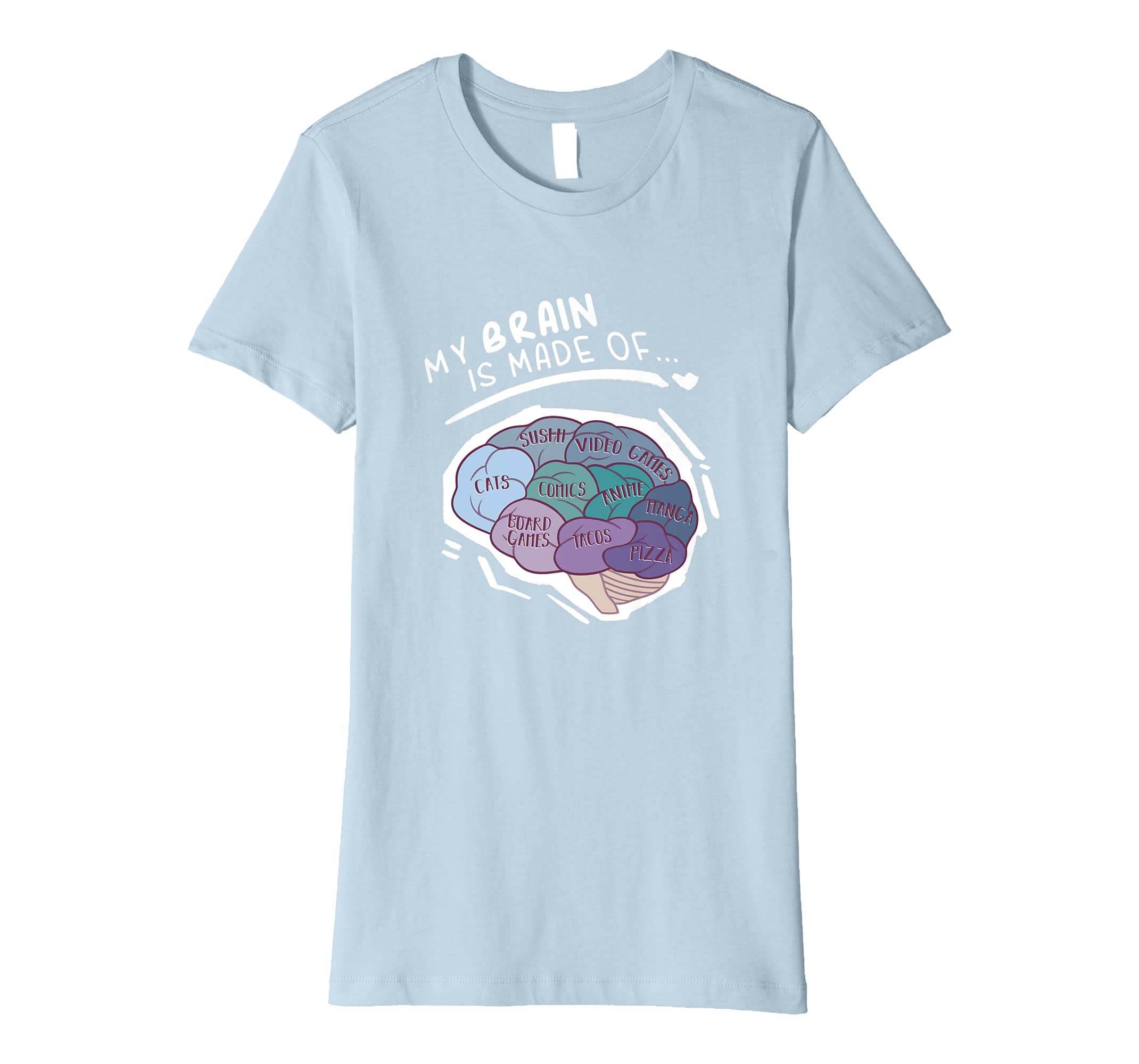 Amazon.com: My Brain Is Made Of Cats Anime Pizza Tacos Games T Shirt: Clothing