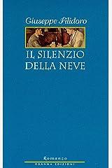 Il silenzio della neve (LE NOTE AZZURRE ROMANZI Vol. 11) (Italian Edition) Kindle Edition