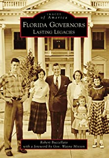 Florida Governors: Lasting Legacies (Images of America)