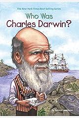 Who Was Charles Darwin? (Who Was?) Kindle Edition