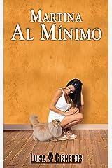 Martina al Mínimo (Novelas románticas en español nº 1) (Spanish Edition) Kindle Edition