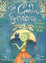 The Goblin Princess: The Grand Goblin Ball
