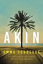 Akin: A Novel