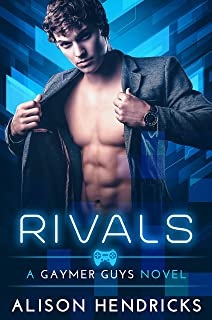 Rivals (Gaymer Guys Book 1)