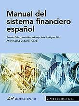 Manual del sistema financiero español: 27.ª edición actualizada