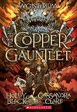 The Copper Gauntlet (Magisterium, Book 2) (The Magisterium)