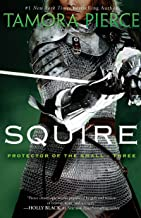 Squire: Book 3 of the Protector of the Small Quartet