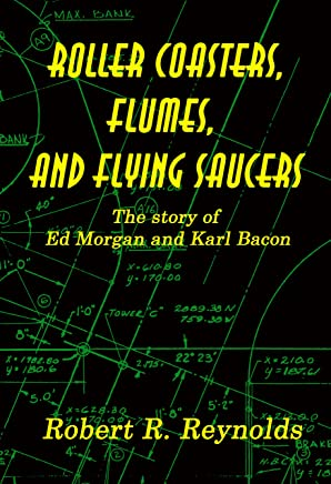 Roller Coasters, Flumes and Flying Saucers (English Edition)