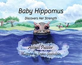 Baby Hippomus: Discovers Her Strength