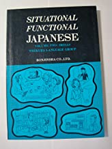 Situational Functional Japanese Volume 2: Drills