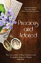 Precious and Adored: The Love Letters of Rose Cleveland and Evangeline Simpson Whipple, 1890–1918