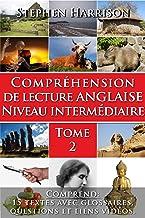 Compréhension de lecture anglaise niveau intermédiaire - Tome 2 (AVEC AUDIO) (English Edition)