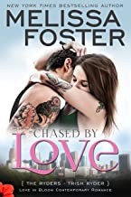 Chased by Love (Love in Bloom: The Ryders): Trish Ryder