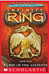 Infinity Ring Book 4: Curse of the Ancients Kindle Edition