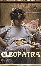 Cleopatra: A Romantic Saga