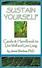 Sustain Yourself Cards & Handbook to Live Well and Live Long
