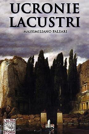 Ucronie lacustri (Altrastoria Vol. 12)