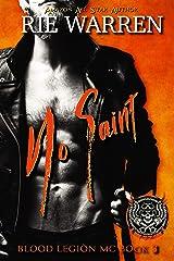 No Saint (Blood Legion MC Book 3) Kindle Edition