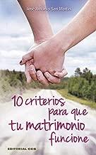 10 criterios para que tu matrimonio funcione