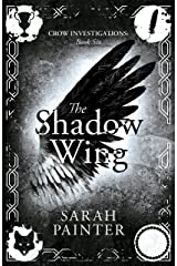 The Shadow Wing (Crow Investigations Book 6) Kindle Edition