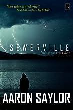 Sewerville: A Southern Gangster Novel