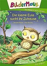 Bildermaus - Die kleine Eule sucht ihr Zuhause (German Edition)