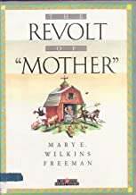 The Revolt of Mother (Creative Short Story)