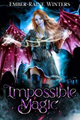 Impossible Magic (The Hybrid Chronicles Book 1) Kindle Edition