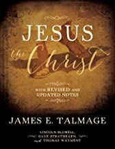 Jesus the Christ: With Revised and Updated Notes (English Edition)