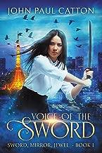 Voice of the Sword: Sword, Mirror, Jewel - Book One