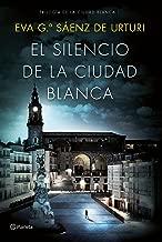 El silencio de la ciudad blanca: Trilogia de la Ciudad Blanca 1: 5 (Autores Españoles e Iberoamericanos)