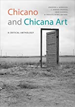 Chicano and Chicana Art: A Critical Anthology